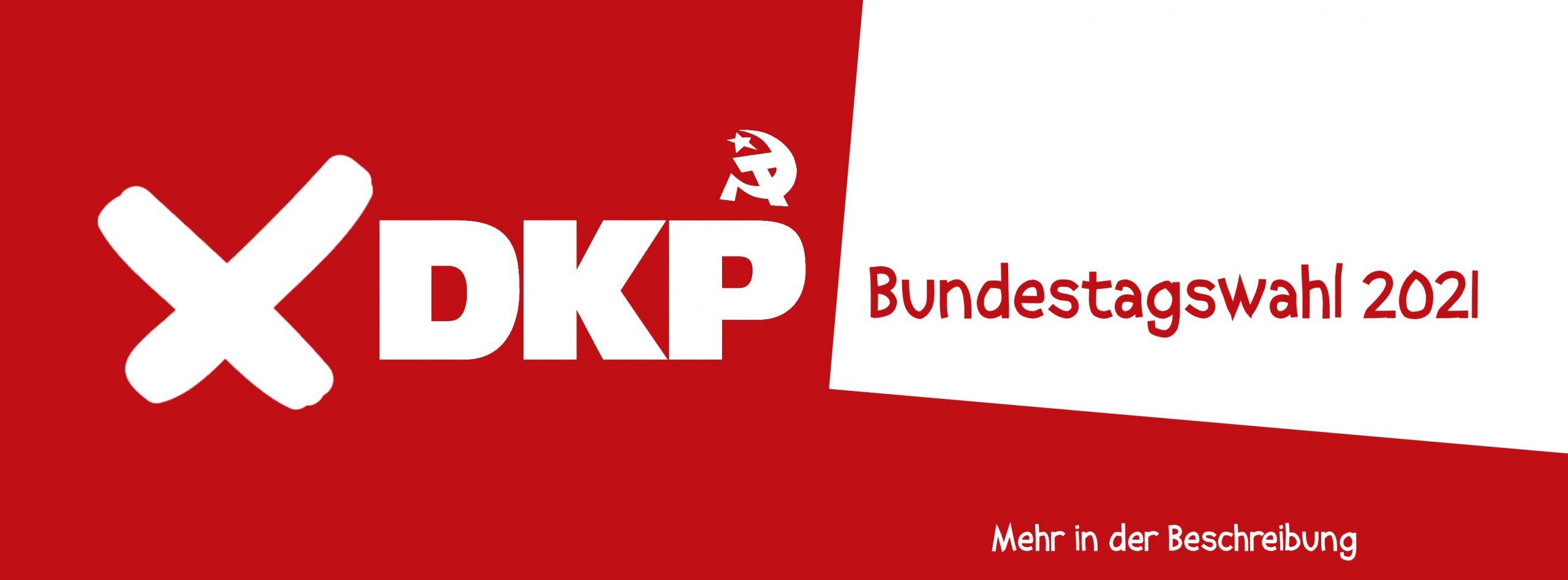 DKP Bundestagswahl 2021