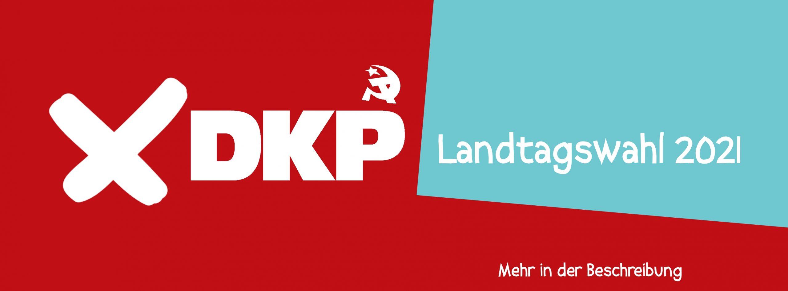 DKP Landtagswahl 2021